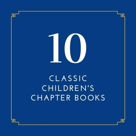 10 Classic Children's Chapter Books