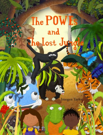 The POWEs and The Lost Jungle by Imogen Taylor