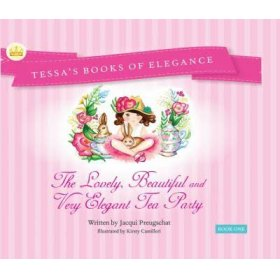 The lovely, beautiful and very elegant tea party storybook