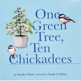 inside page from One Green Tree, Ten Chickadees by Wendy Ulmer