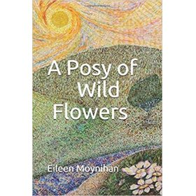 A posy of wild flowers by Eileen Moynihan