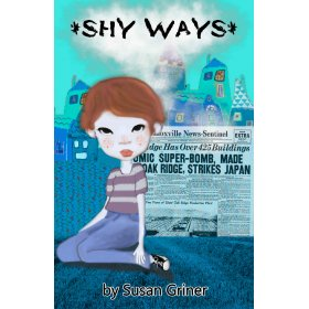 Shy ways by susan griner