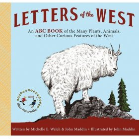 Letters of the West by Michelle W. Walsh & John Maddin