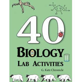 40 Biology lab activities by G. Katz Chronicle