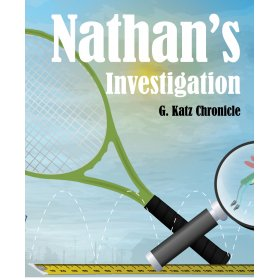 Nathan's Investigation by G. Katz Chronicle