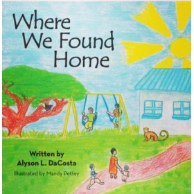 Where We Found Home by Alyson L. DaCosta