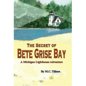 The Secret at Bete Grise Bay by M C Tillson