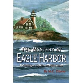 The Mystery at Eagle Harbor by M C Tillson