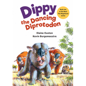 Dippy the Dancing Diprotodon by Elaine Ouston